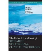 The Oxford Handbook of Research Strategies for Clinical Psychology by Jonathan S. Comer