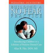 Pediatric Dentistry by Allan R Pike Dds MS