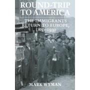 Round-Trip to America by Mark Wyman
