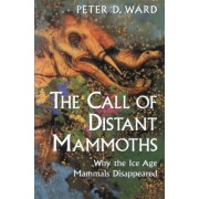 The Call of Distant Mammoths by Peter Douglas Ward