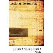 Lecturas Americanas by J Deleito Y Piuela