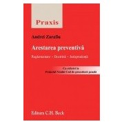 Arestarea preventiva. Reglementare, doctrina, jurisprudenta.