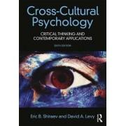 Cross-Cultural Psychology by Eric B. Shiraev