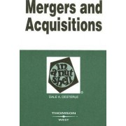 Mergers and Acquisitions in a Nutshell by Dale A. Oesterle