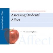 Assessing Student Affect, Mastering Assessment by W. James Popham