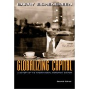 Globalizing Capital by Barry J. Eichengreen