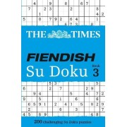 The Times Fiendish Su Doku Book 3 by The Times Mind Games