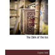 The Clink of the Ice by Eugene Field