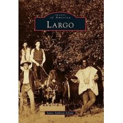 Largo by James Anthony Schnur