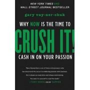 Crush It! by Gary Vaynerchuck