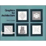 Graphics for Architecture by Kevin Forseth