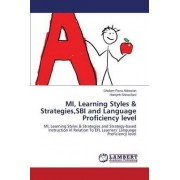 Mi, Learning Styles & Strategies, Sbi and Language Proficiency Level by Abbasian Gholam-Reza