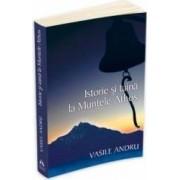 Istorie si taina la Muntele Athos - Vasile Andru