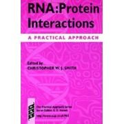 RNA:protein Interactions by Christopher W. J. Smith