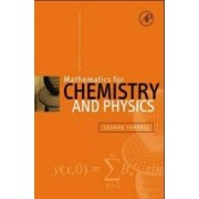 Mathematics for Chemistry and Physics by George Turrell