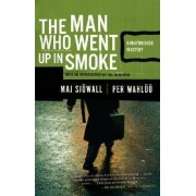 The Man Who Went Up in Smoke by Major Maj Sjowall