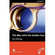Macmillan Readers: The Man with the Golden Gun without CD Upper Intermediate Level by Ian Fleming