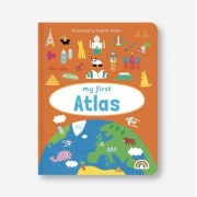 My First Atlas: No. 4 by Stephen J. Barker