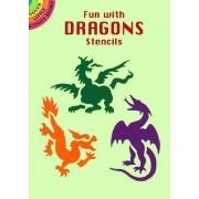 Fun with Dragons Stencils by Paul E. Kennedy