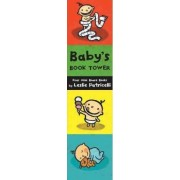 Baby's Book Tower by Leslie Patricelli