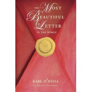 The Most Beautiful Letter in the World by Karl O'Neill