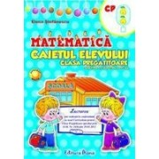 MATEMATICA - CLASA PREGATITOARE - CAIETUL ELEVULUI.