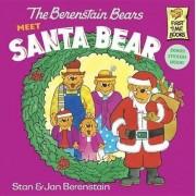 The Berenstain Bears Meet Santa Bear by Stan Berenstain