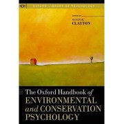 The Oxford Handbook of Environmental and Conservation Psychology by Susan D. Clayton