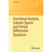 Functional Analysis, Sobolev Spaces and Partial Differential Equations by Haim Brezis