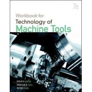 Workbook for Technology of Machine Tools by Steve Krar
