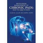Medication Management of Chronic Pain by Gerald M Aronoff MD Dabpm Dabpn