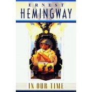 In Our Time by Hemingway