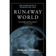 Runaway World by Anthony Giddens