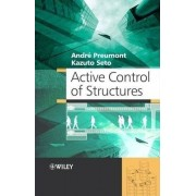 Active Control of Structures by Andre Preumont