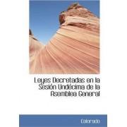 Leyes Decretadas En La Sesi N Und Cima de La Asemblea General by Colorado