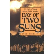 Day of Two Suns by Jane Dibblin