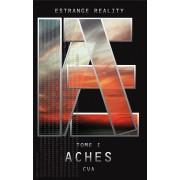 Estrange Reality, Volume 1: Aches