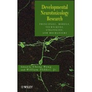 Developmental Neurotoxicology Research by Cheng Wang