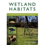 Wetland Habitats by Nick Romanowski