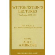Wittgenstein's Lectures by Alice Ambrose