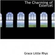 The Charming of Estercel by Grace Little Rhys