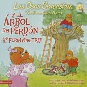 Los Osos Berenstain y El Arbol Del Perdon / and the Forgiving Tree by Jan Berenstain