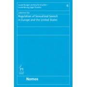 Regulation of Sexualized Speech in Europe and the United States