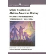 Major Problems in African American History by Thomas G. Paterson