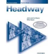 New Headway: Pre-Intermediate: Teacher's Book by John Soars