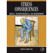 Stress Consequences by George Fink