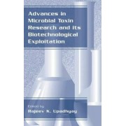 Advances in Microbial Toxin Research and Its Biotechnological Exploitation by Rajeev K. Upadhyay