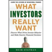 What Investors Really Want by Meir Statman