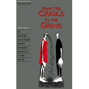 Oxford Bookworms Collection: Ffrom the Cradle to the Grave by Clare West