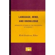 Language, Mind, and Knowledge by Keith Gunderson